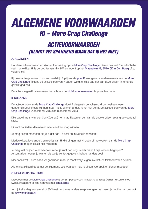 Terms and conditions #morecrap challenge